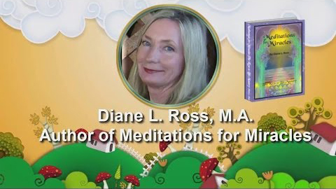 Meditations For Miracles by Diane L Ross